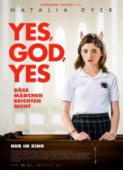 Yes, God, Yes - Böse Mädchen beichten nicht (2019)<br><small><i>Yes, God, Yes</i></small>