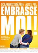 Embrasse-moi!