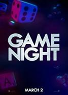Game Night (2018)<br><small><i>Game Night</i></small>