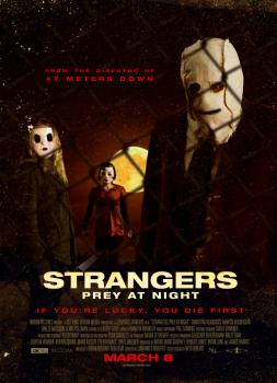 The Strangers: Prey at Night (2018)<br><small><i>The Strangers: Prey at Night</i></small>
