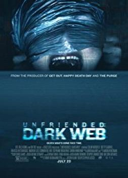 Unknown User: Dark Web (2018)<br><small><i>Unfriended: Dark Web</i></small>