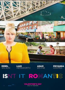 Isn't It Romantic (2019)<br><small><i>Isn't It Romantic</i></small>