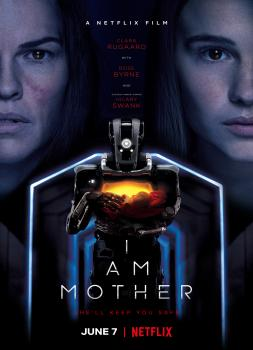 I Am Mother (2019)<br><small><i>I Am Mother</i></small>