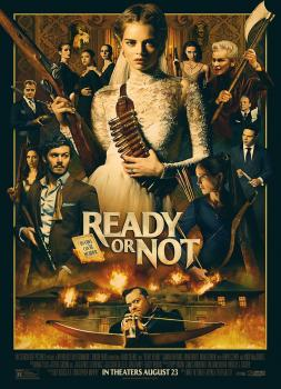 Ready or Not (2019)<br><small><i>Ready or Not</i></small>