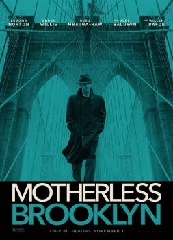 Motherless Brooklyn (2019)<br><small><i>Motherless Brooklyn</i></small>