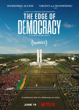 Am Rande der Demokratie (2019)<br><small><i>The Edge of Democracy</i></small>