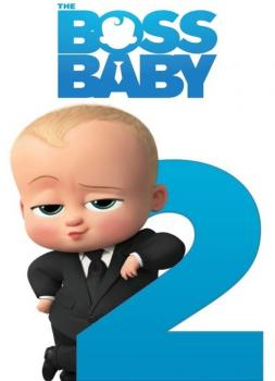 Boss Baby 2 - Es bleibt in der Familie (2021)<br><small><i>The Boss Baby: Family Business</i></small>