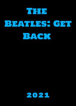 The Beatles: Get Back (2021)<br><small><i>The Beatles: Get Back</i></small>