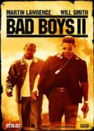 Bad Boys II (2003)<br><small><i>Bad Boys II</i></small>