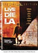 To Live and Die in LA.