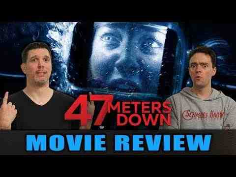 47 Meters Down - Schmoeville Movie Review