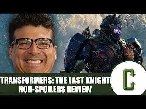 Transformers: The Last Knight - Collider Movie Review