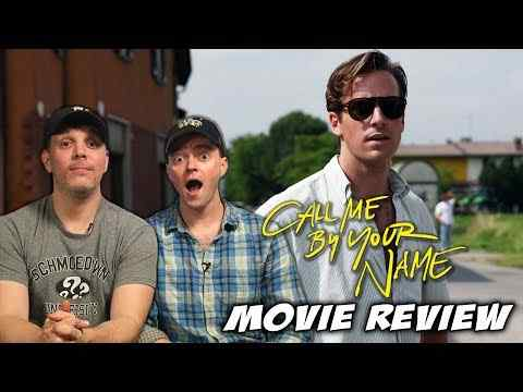 Call Me by Your Name - Schmoeville Movie Review