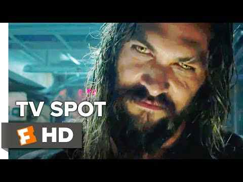Aquaman - TV Spot 1