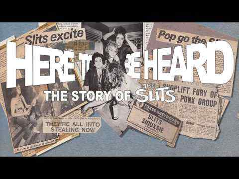 Here to Be Heard: The Story of the Slits - trailer