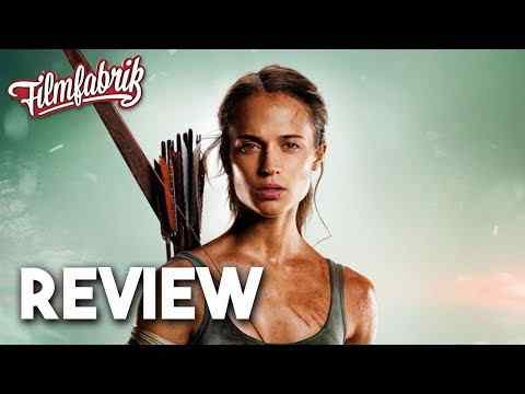 Tomb Raider - Filmfabrik Kritik & Review
