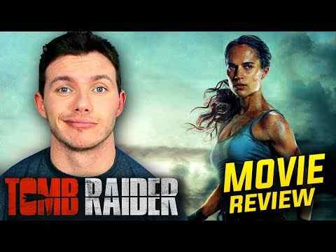 Tomb Raider - Flick Pick Movie Review