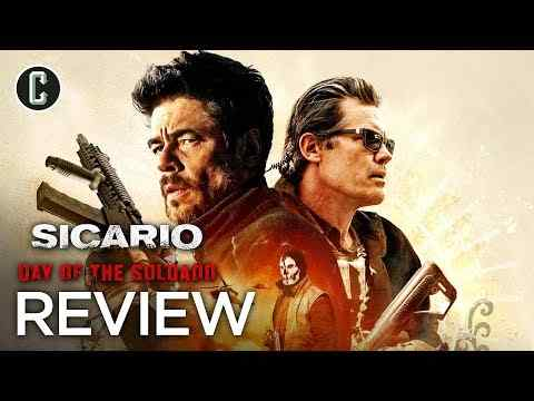 Sicario 2: Soldado - Collider Movie Review