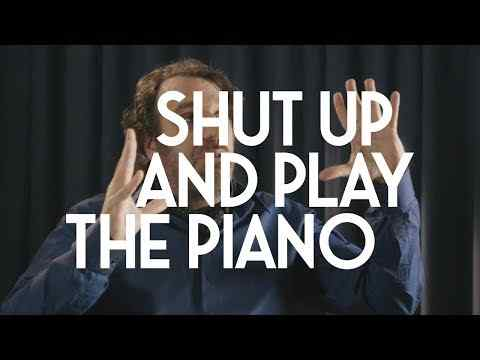 Shut Up and Play the Piano - trailer 1