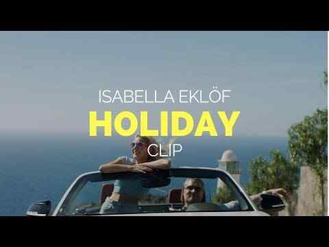 Holiday - trailer
