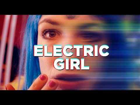 Electric Girl - trailer 1
