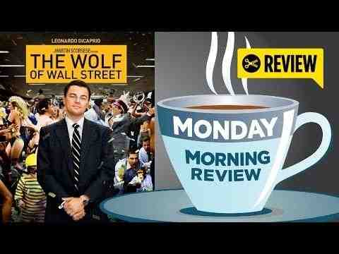 The Wolf of Wall Street - Movie Review